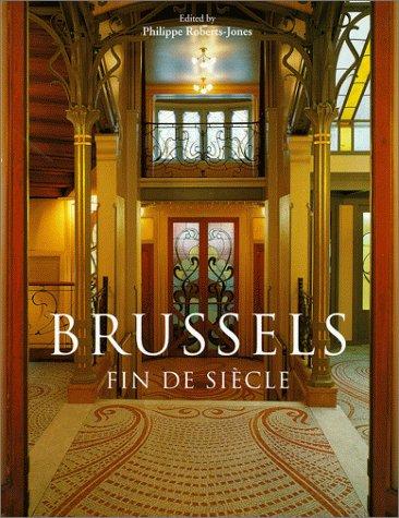 Brussels: Fin Desiecle (Evergreen Series)