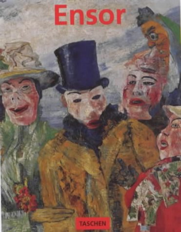 9783822870266: James Ensor, 1860 - 1949, Masks, Death, and the Sea (Basic Art)