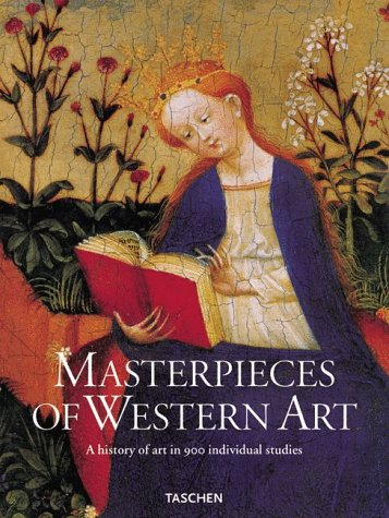 9783822870310: Masterpieces of Western Art: A History of Art in 900 Individual Studies