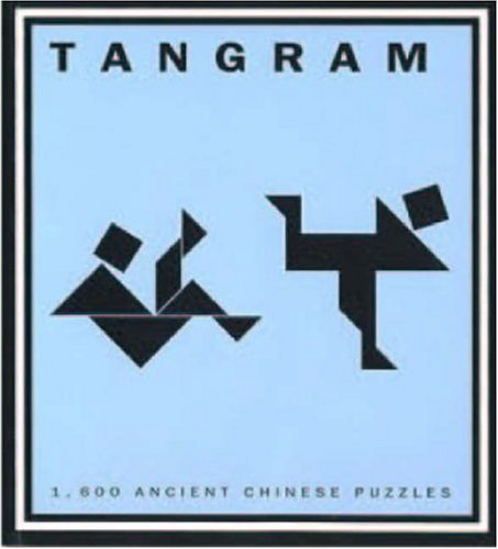 9783822870389: Tangram: 1,600 Ancient Chinese Puzzles (Evergreen Series)