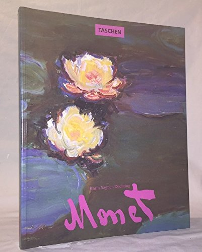 Claude Monet 1840-1926: A Feast for the: Karin Sagner-Duchting