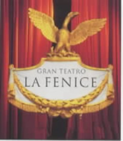 9783822870624: The Gran Teatro La Fenice (Evergreen Series)