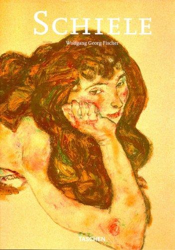 9783822870860: Egon Schiele: 1890-1918 Pantomimes de la volupté Visions de la mortalité