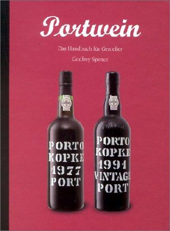 9783822871287: Portwein. Das Handbuch für Genießer.