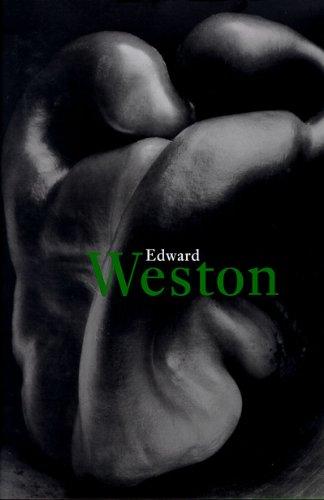 Edward Weston: 1886-1958: Weston, Edward; Adams, Ansel; Pitts, Terence; Heiting, Manfred