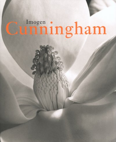 9783822871829: Imogen Cunningham: Life and Work, 1883-1976 (Photobook)