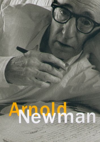 Arnold Newman: Arnold Newman; Philip Brookman