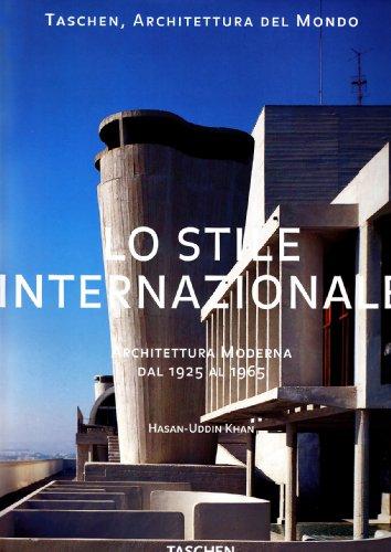 LO STILE INTERNAZIONALE- ARCHITETTURA MODERNA DAL 1925: HASAN -UDDIN KHAN