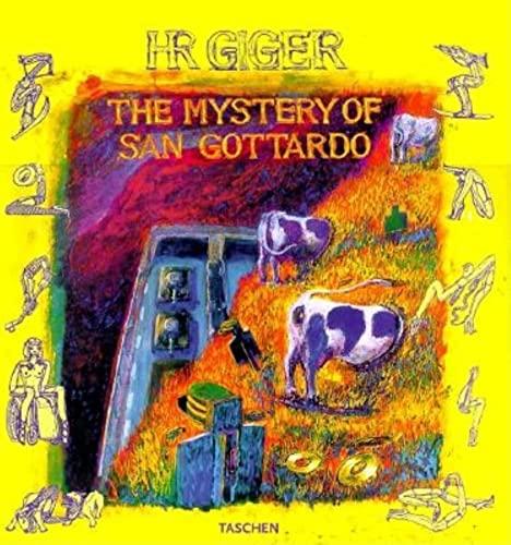 The Mystery of San Gottardo (Taschen specials): Giger, H. R.