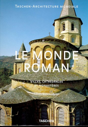 9783822873298: LE MONDE ROMAIN. Villes, cathédrales et monastères