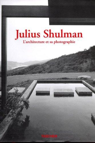 9783822873342: Julius Shulman : L'architecture et sa photographie