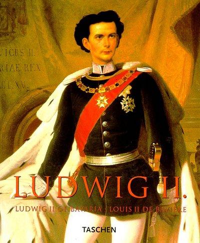 9783822874301: Ludwig II: Ludwig II of Bavaria/Louis II De Baviere: KA
