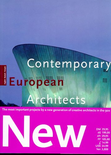 Contemporary European Architects: Volume 6 (Architecture & Design Series) (German Edition) (3822874329) by Philip Jodidio; Wolfgang Amsoneit