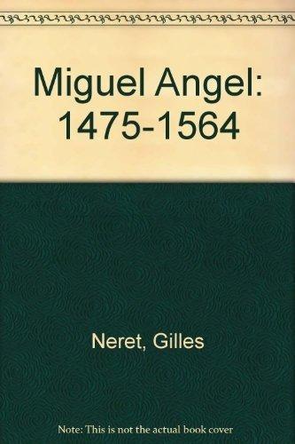 9783822875766: Miguel Angel: 1475-1564 (Spanish Edition)
