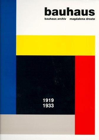 Bauhaus 1919-1933 - Droste, Magdalena