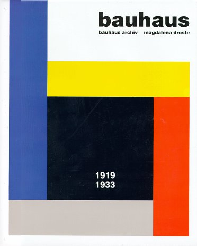 Bauhaus: 1919-1933 (Big Series Art): Archiv, Bauhaus, Droste,