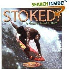 Stoked: History of Surf Culture (Evergreen Series): Brown, Bruce