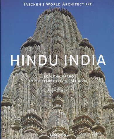 Hindu India (Taschen's World Architecture): Stierlin, Henri