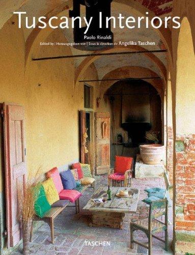Tuscany Interiors: Paolo Rinaldi, Angelika Taschen