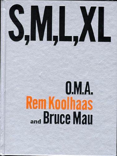 S, M, L, XL: Koolhaas, Rem; Mau, Bruce