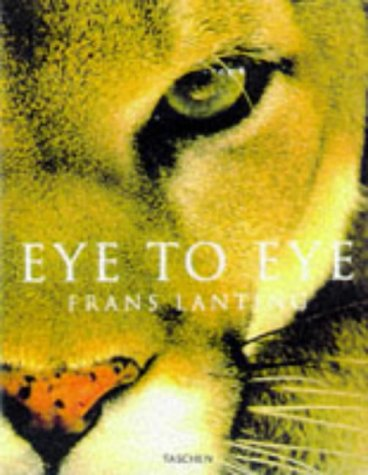 9783822877456: Eye to Eye: Intimate Encounters with the Animal World (Jumbo)