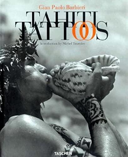 Tahiti Tattoos: Gian Paolo Barbieri