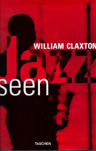 JAZZ SEEN: Claxton, William