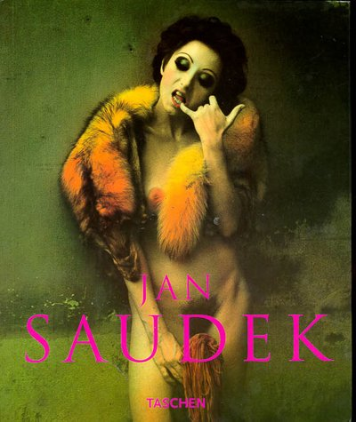 Jan Saudek: Photographs 1987-1997: Saudek, Jan;Konze, Michael