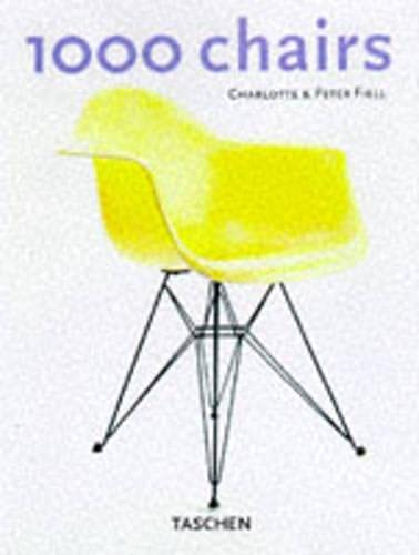 1000 Chairs (Klotz) (English, German and French: Charlotte Fiell, Peter