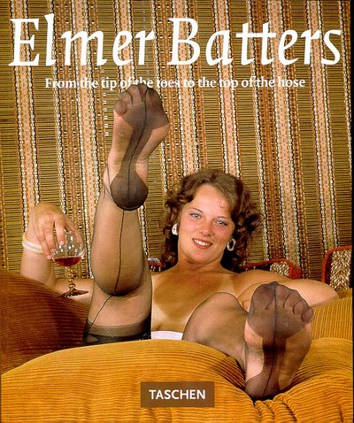 9783822879887: Elmer Batters : From the tip of the toes to the top of the hose (Photobook)
