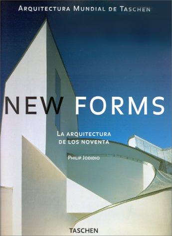 Formas Nuevas: Jodidio, Philip