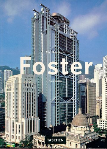 Sir Norman Foster (English, German and French: Jodidio, Philip