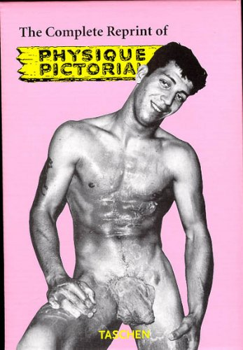 The Complete Reprint of Physique Pictorial: 1951-1990 (3 Volume Set): Taschen Publishing