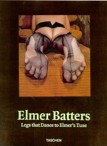 9783822881880: Elmer Batters: Legs That Dance to Elmer's Tune (Photobook) (Photo & Sexy Books)