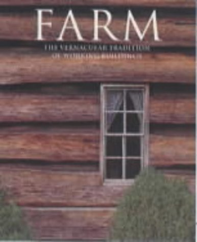 9783822882795: Farm: The Vernacular Tradition of Working Buildings (Evergreens)