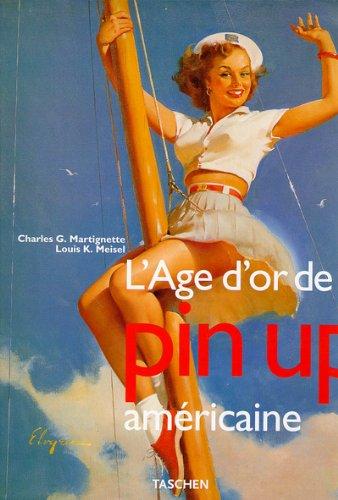 9783822883419: L'age D'or De La Pin-up Américaine (Hardcover)