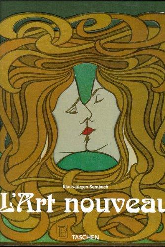 9783822883549: L'ART NOUVEAU. L'utopie de la réconciliation