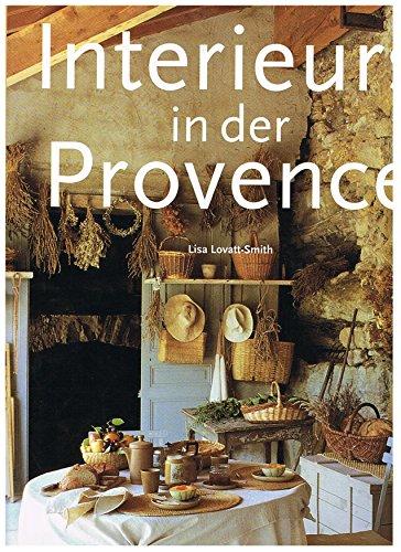 9783822884010: Provence Interiors: Interieurs De Provence