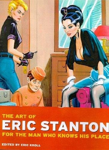 9783822884997: The Art of Eric Stanton: For the Man Who Knows His Place (Photo & Sexy Books) (German Edition)
