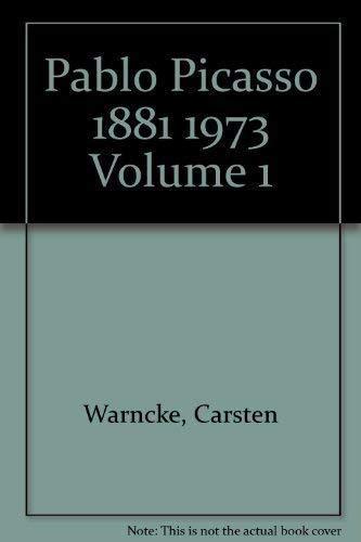 Pablo Picasso, 1881-1973 (2 Volumes): Warncke, Carsten