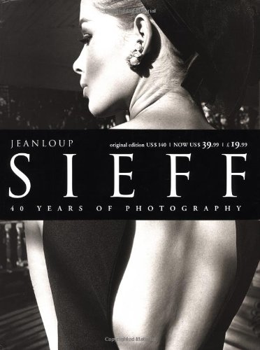 Jeanloup Sieff: 40 Years of Photography: Sieff, Jeanloup