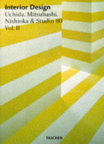 9783822885970: Interior Design: Uchida, Mitsuhashi, Nishioka & Studio 80: 2