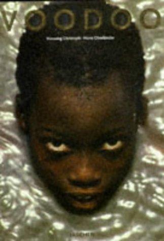 Voodoo: Secret Power in Africa: Hans, Oberlander, and Christoph, Henning (Photographer)