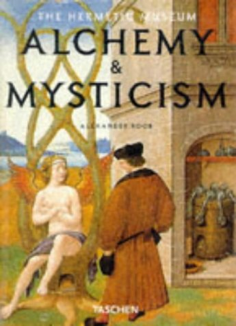 Alchemy & Mysticism: The Hermetic Museum