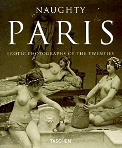 9783822886595: Naughty Paris: Erotic Photos of the 20s (Albums)