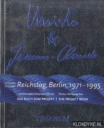 Christo and Jeanne-Claude Wrapped Reichstag, Berlin 1971-1995 (English and German Edition) (9783822886830) by Jacob Ball-Teshuva; Jeanne-Claude; Carlos Christo