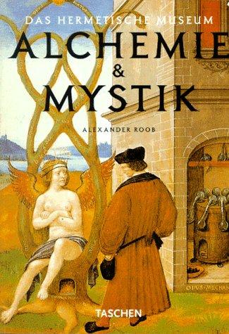 9783822888032: Alchemie & Mystik: Das hermetische Museum