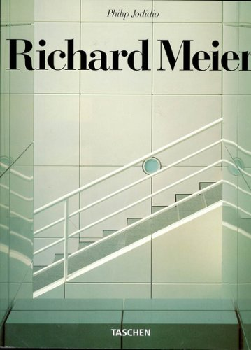 Richard Meier (English, German and French Edition) (3822892564) by Philip Jodidio