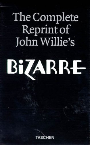 9783822892695: The Complete Reprint of John Willie's Bizarre (2 Volumes)
