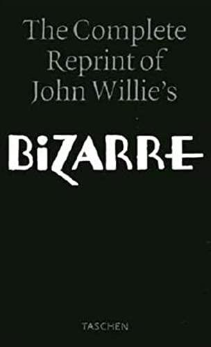 """The complete reprint of John Willie's """"Bizarre"""": Eric Kroll; John"""